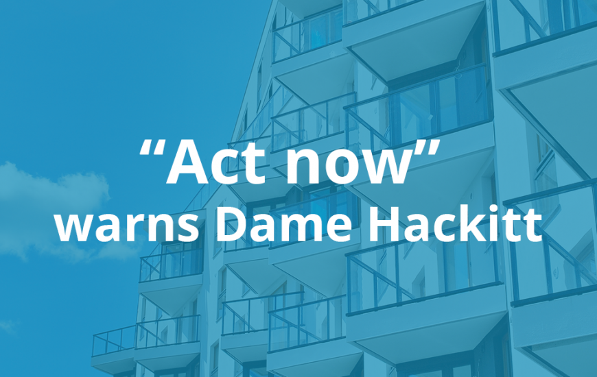 hackitt building safety bill act now